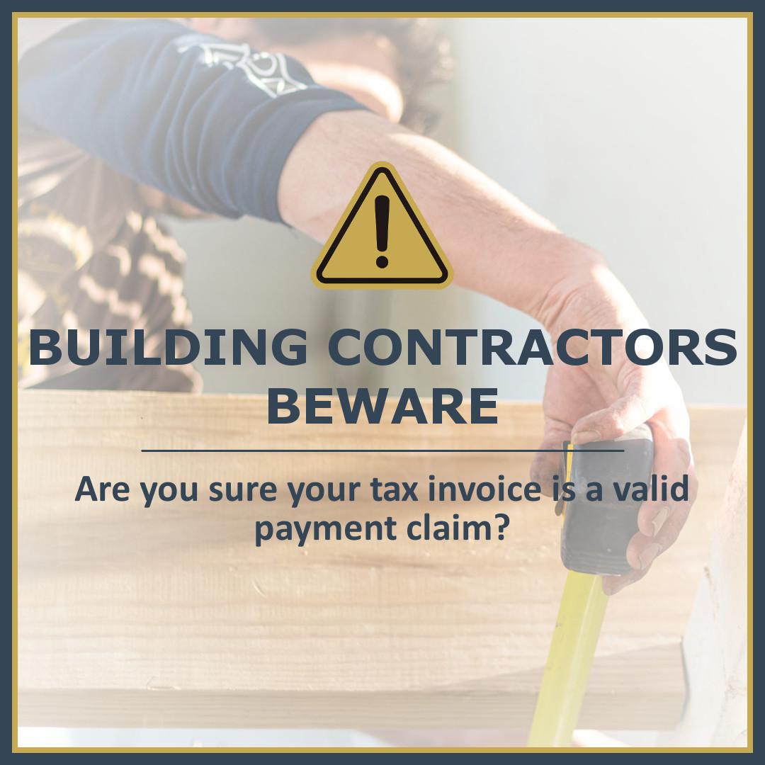Building Contractors Beware!